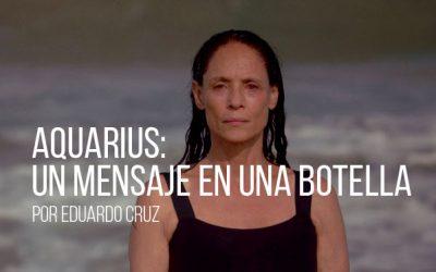 Aquarius: un mensaje en una botella