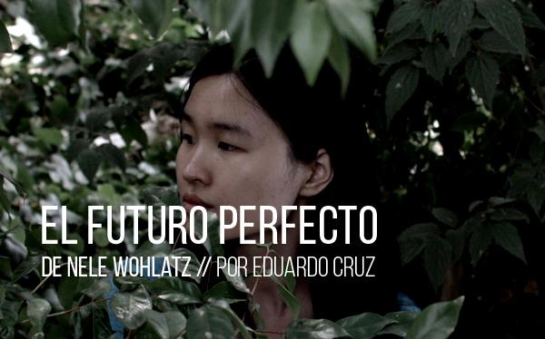 El futuro perfecto de Nele Wohlatz