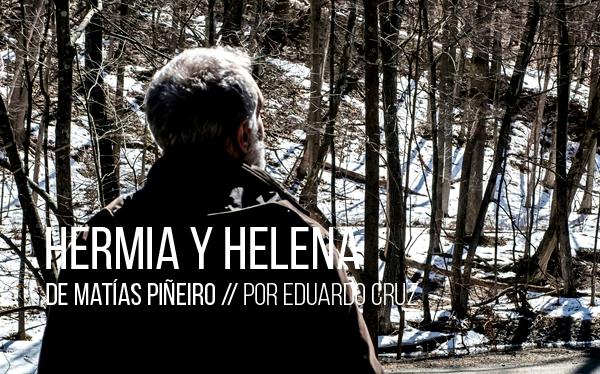 Hermia y Helena de Matías Piñeiro