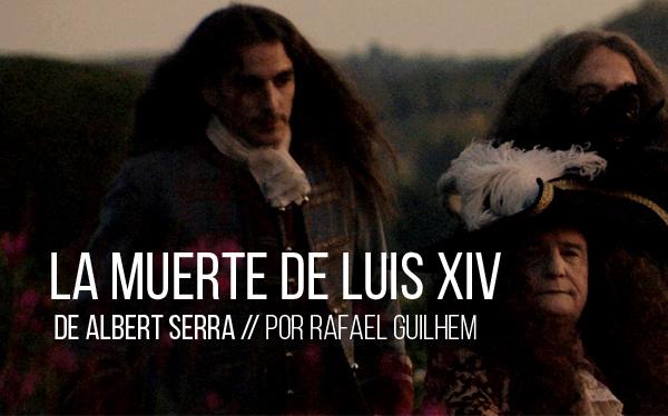 La muerte de Luis XIV de Albert Serra