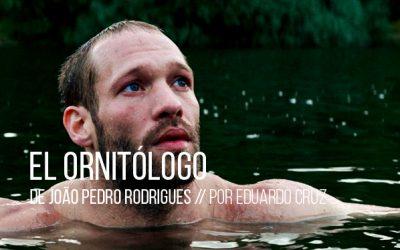 El ornitólogo de Joao Pedro Rodrigues