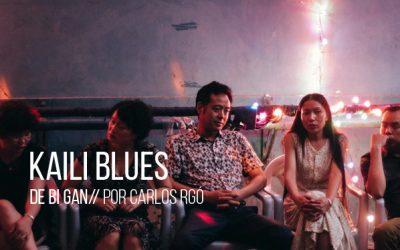 Kaili Blues de Bi Gan