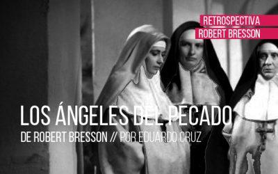 Los ángeles del pecado de Robert Bresson