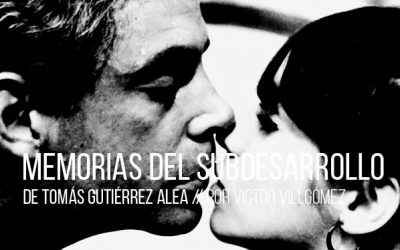Memorias del subdesarrollo de Tomas Gutiérrez Alea