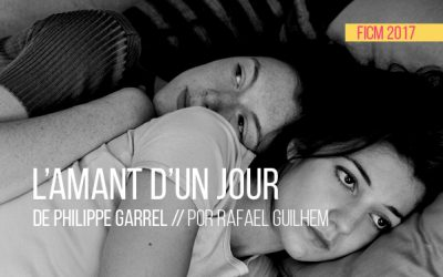 FICM 2017: L'amant d'un jour de Philippe Garrel
