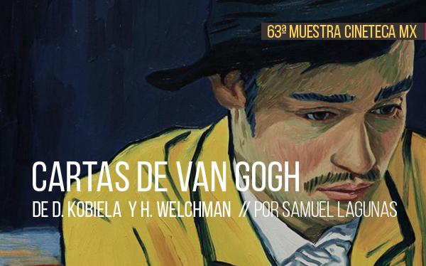 Cartas de Van Gogh de Dorota Kobiela y Hugh Welchman