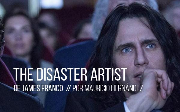 The Disaster Artist. Obra maestra de James Franco