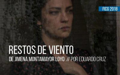 Restos de viento de Jimena Montemayor Loyo