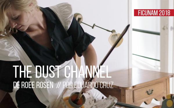 The dust channel de Roee Rosen