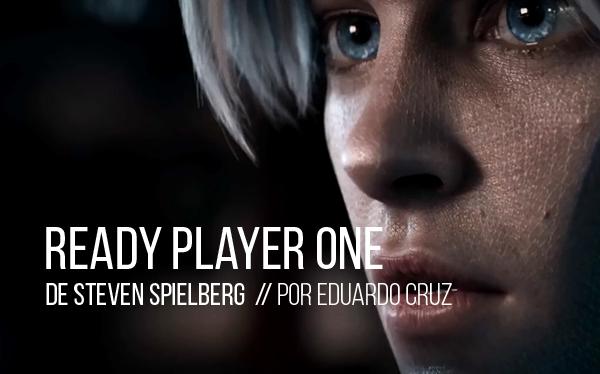 Ready Player One: Comienza el juego de Steven Spielberg
