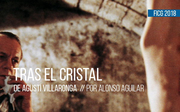 Tras el cristal de Agustí Villaronga