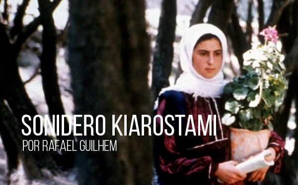 Sonidero Kiarostami