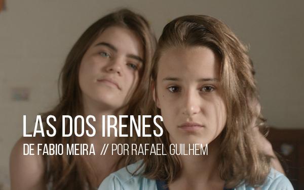 Las dos Irenes de Fabio Meira