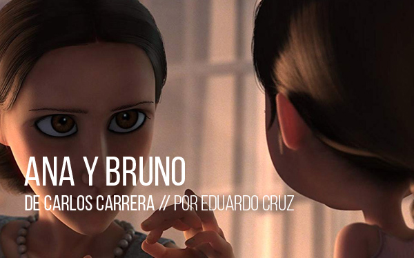 Ana y Bruno de Carlos Carrera
