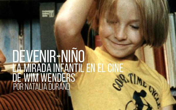 Devenir-niño. La mirada infantil en el cine de Wim Wenders