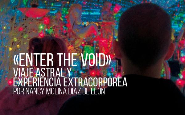«Enter the Void». Viaje astral y experiencia extracorpórea