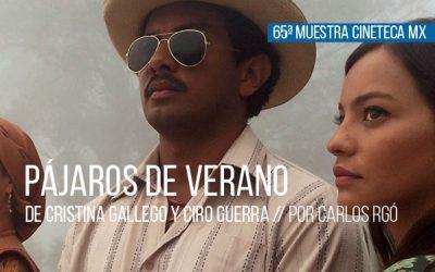 Pájaros de verano de Cristina Gallego y Ciro Guerra