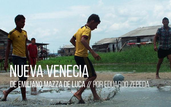 Nueva Venecia de Emiliano Mazza de Luca
