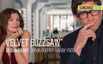 SUNDANCE 2019: Velvet Buzzsaw de Dan Gilroy