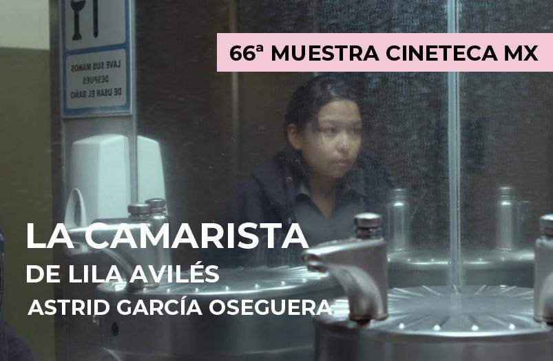 66 MIC: La camarista de Lila Avilés