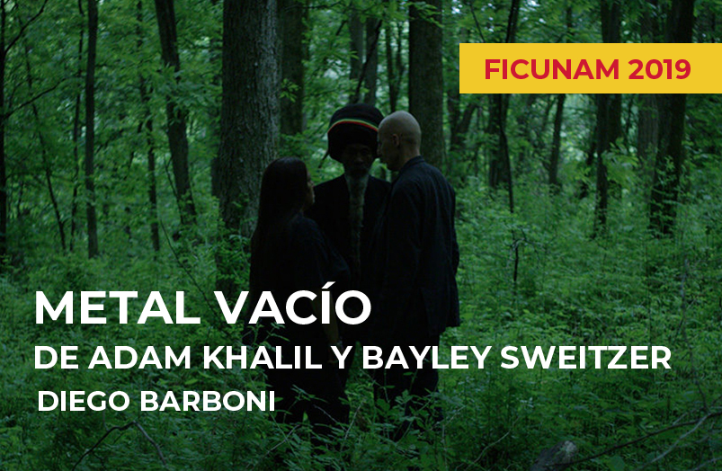 FICUNAM 2019: Metal vacío de Adam Khalil y Bayley Sweitzer