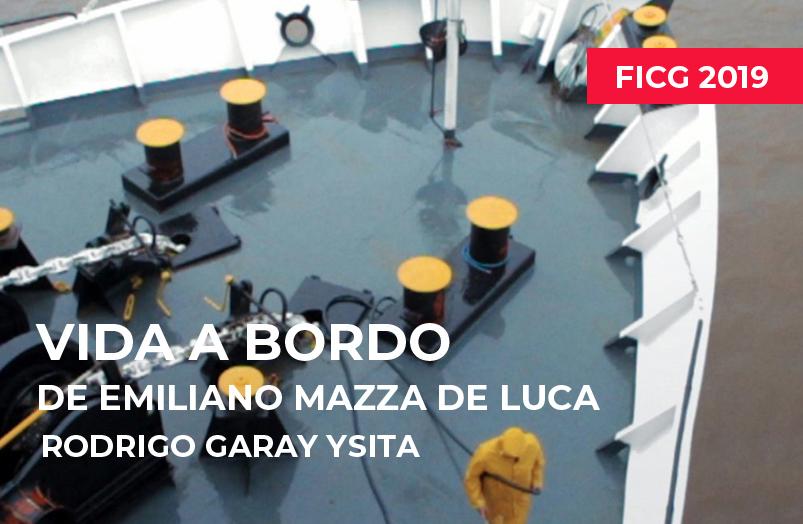 FICG 2019: Vida a bordo de Emiliano Mazza de Luca