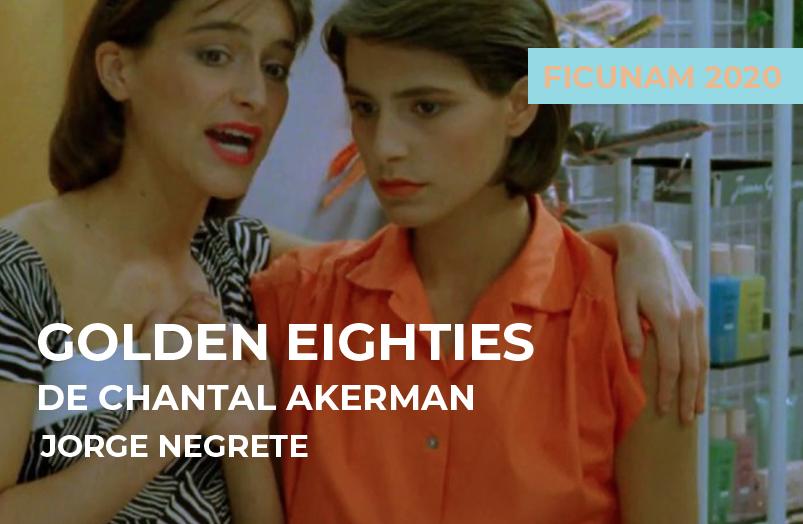 FICUNAM 2020: Dorados años ochenta de Chantal Akerman