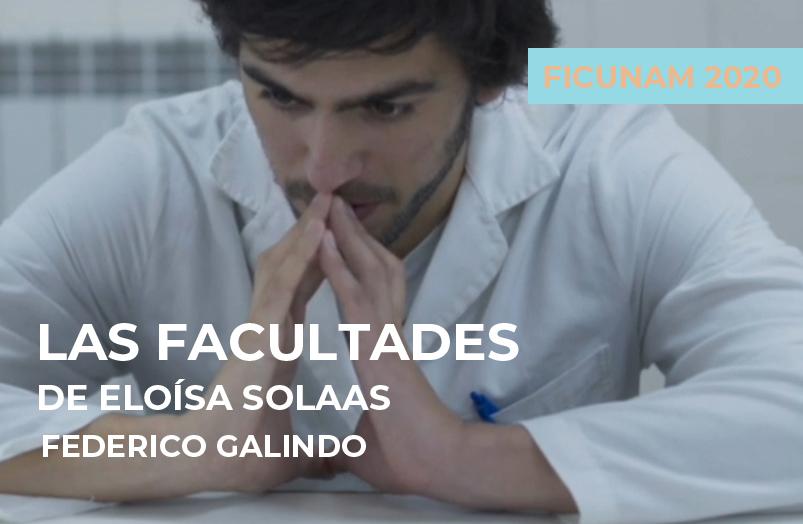FICUNAM 2020: Las facultades de Eloísa Solaas