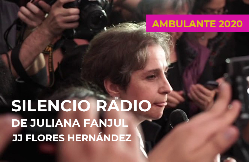 AMBULANTE 2020: Silencio radio de Juliana Fanjul