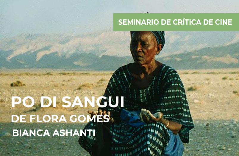 Seminario de crítica de cine: Po di Sangui de Flora Gomes