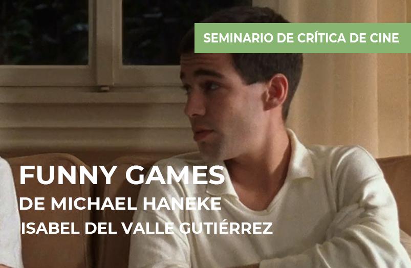 Seminario de crítica de cine: Funny Games de Michael Haneke