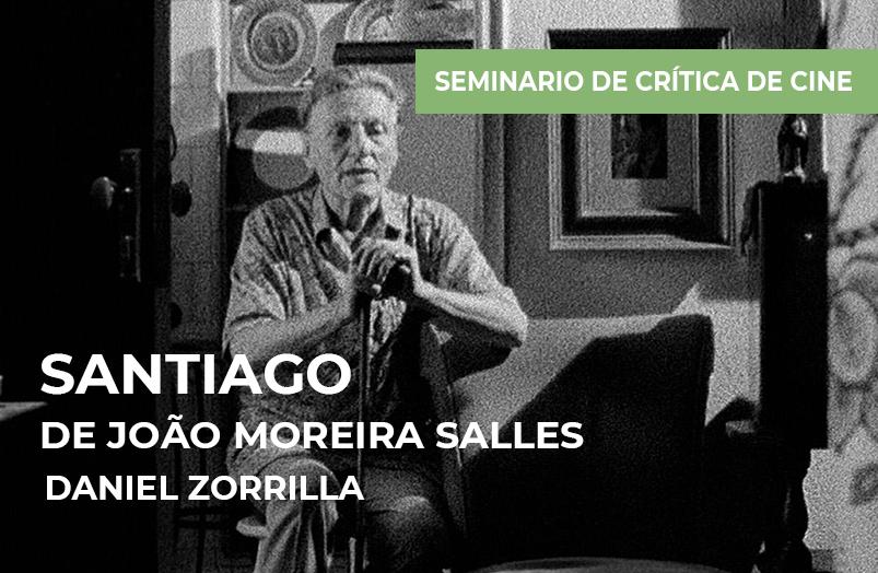 Seminario de crítica de cine: Santiago de João Moreira Salles