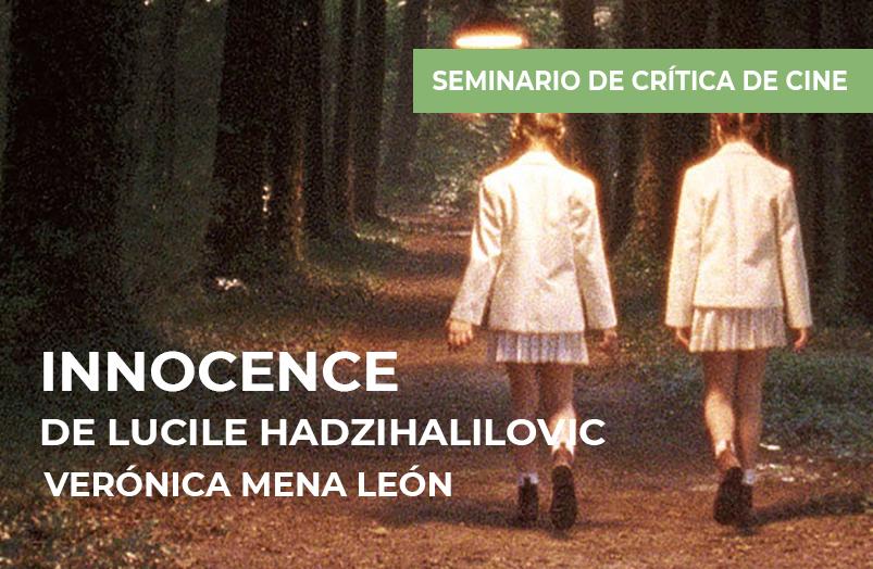 Seminario de crítica de cine: Innocence de Lucile Hadzihalilovic