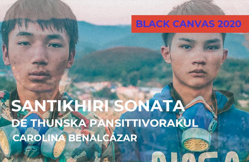 Black Canvas 2020: Santikhiri Sonata de Thunska Pansittivorakul