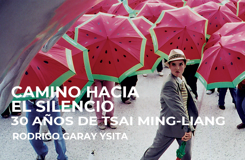 Camino hacia el silencio. 30 años de Tsai Ming-liang