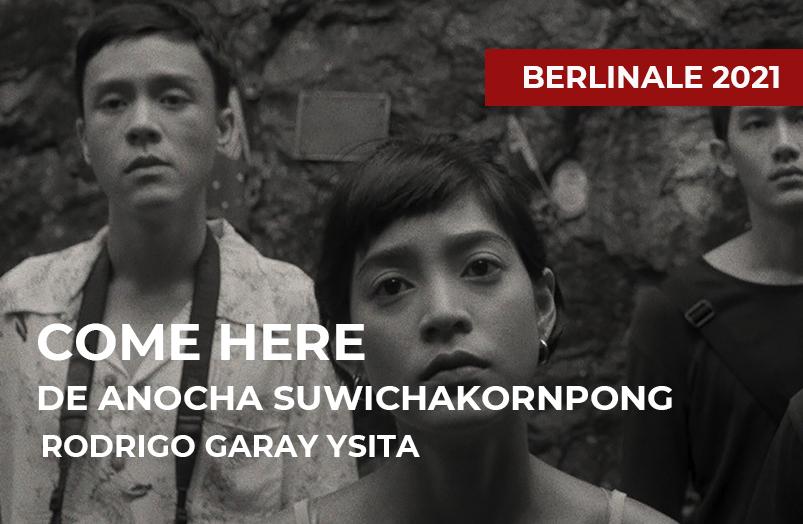 Berlinale 2021: Come Here de Anocha Suwichakornpong