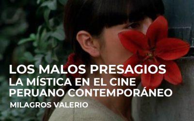 Los malos presagios. La mística en el cine peruano contemporáneo