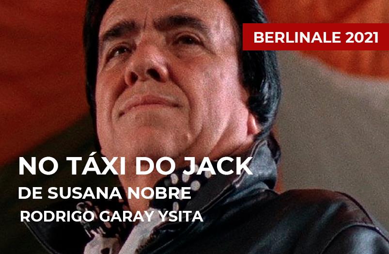 Berlinale 2021: No táxi do Jack de Susana Nobre