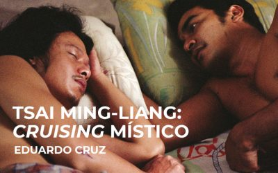 Tsai Ming-liang: Cruising místico