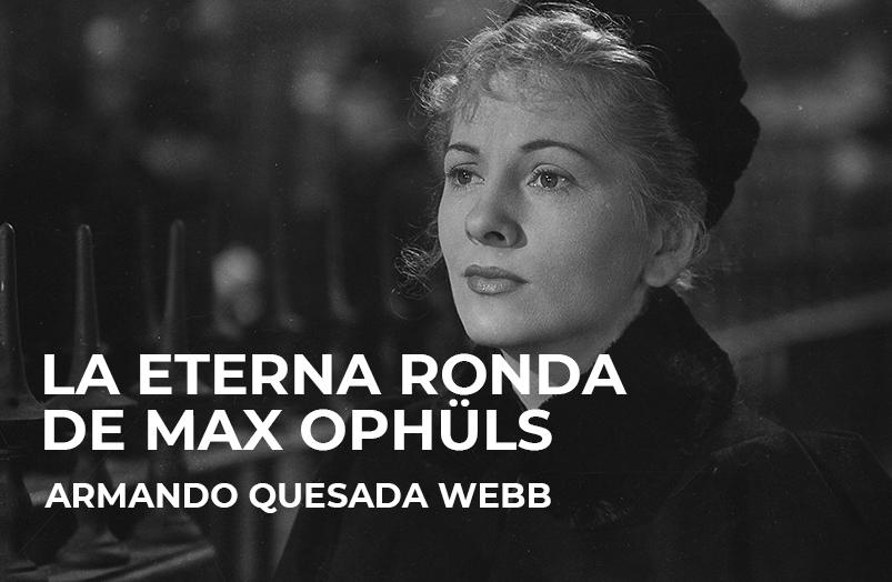 La eterna ronda de Max Ophüls